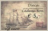 1* Dieca cadeaubon € 5,-_